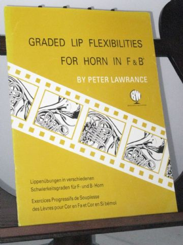 Lawrance P - Graded Lip Flexibilities for Horn in F & B Flat